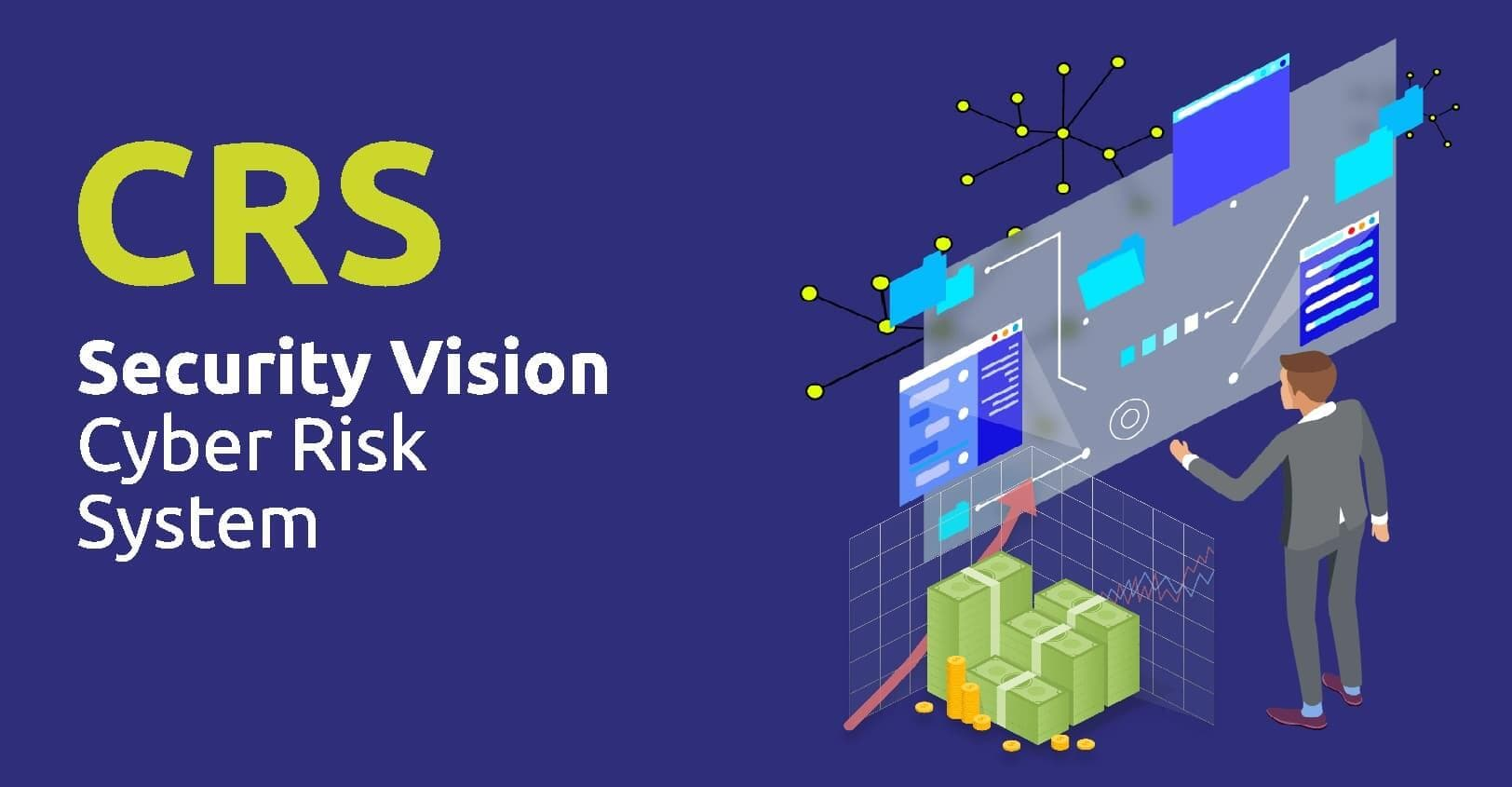 Security Vision Cyber  Risk System